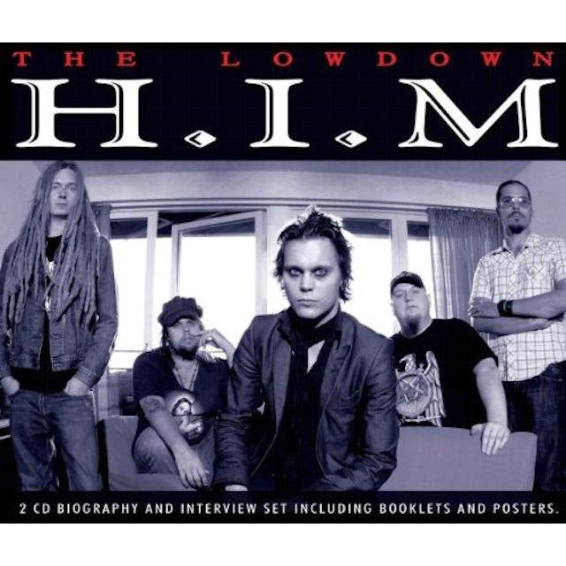 Him LOWDOWN UNAUTHORIZED CD