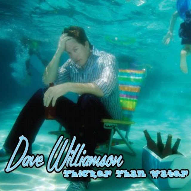 Dave Williamson THICKER THAN WATER CD