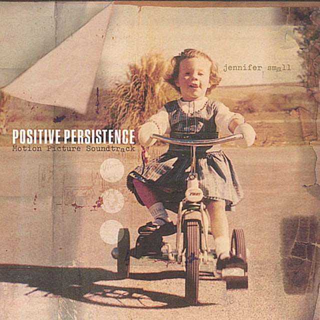 Jennifer Small POSITIVE PERSISTENCE CD