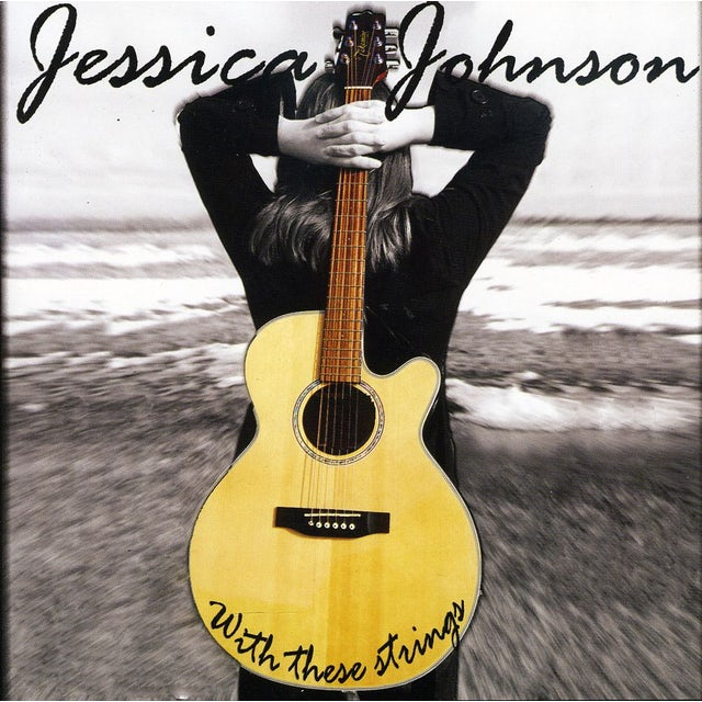 Jessica Johnson WITH THESE STRINGS CD