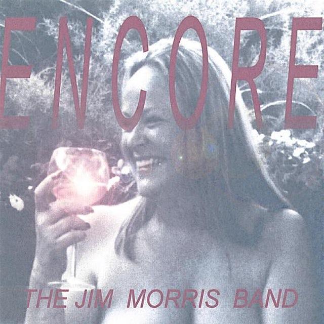 Jim Morris ENCORE CD