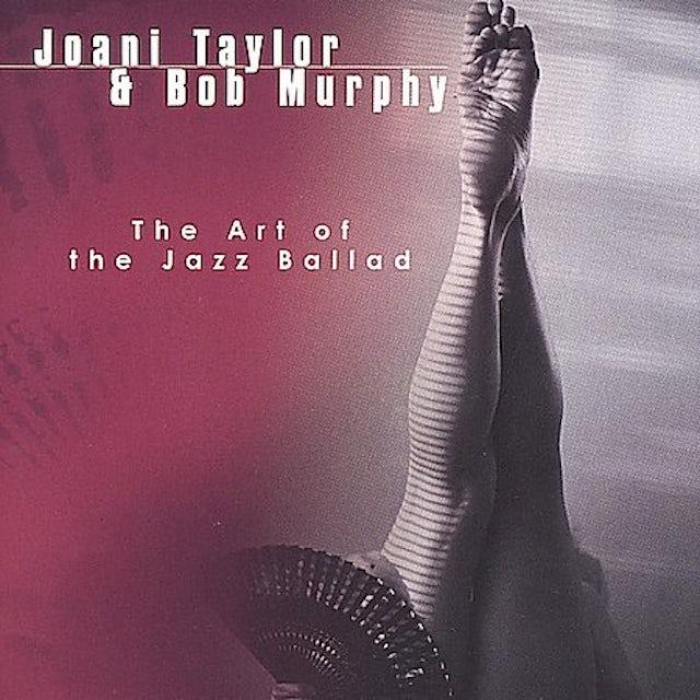 Joani Taylor ART OF THE JAZZ BALLAD CD