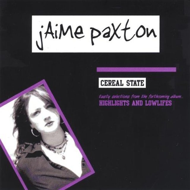 Jaime Paxton CEREAL STATE CD