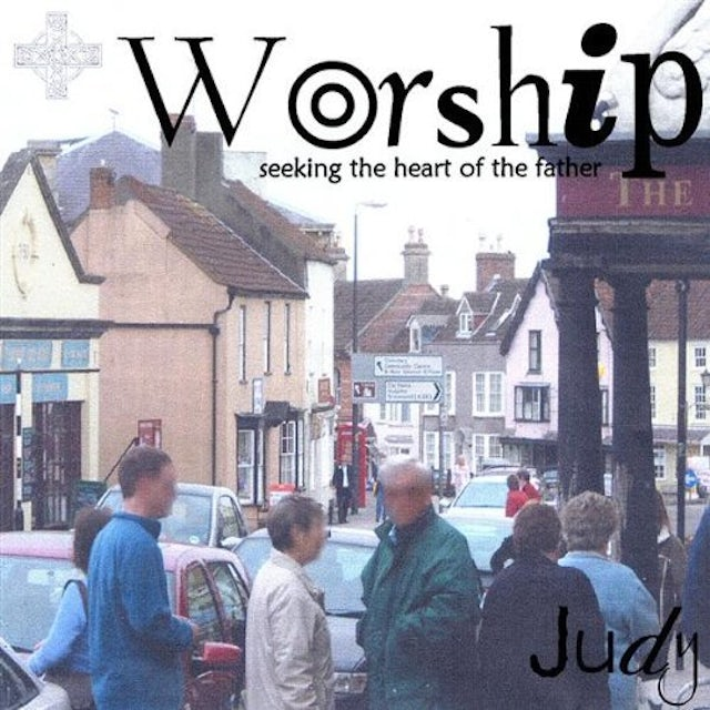 Judy WORSHIP-SEEKING THE HEART OF THE FATHER CD
