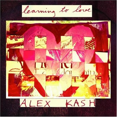 Alex Kash LEARNING TO LOVE CD