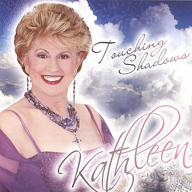 Kathleen TOUCHING SHADOWS CD