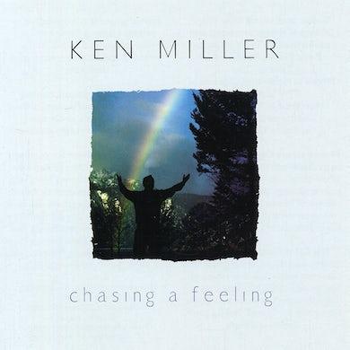 Ken Miller CHASING A FEELING CD
