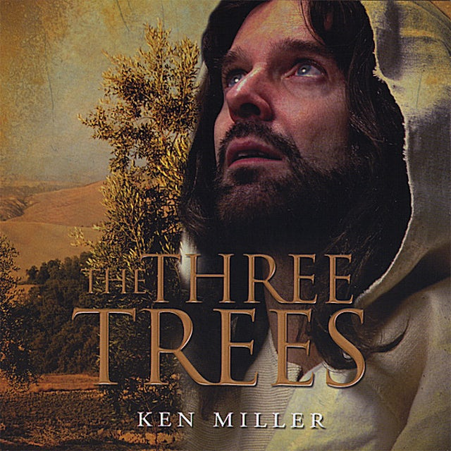 Ken Miller THREE TREES CD