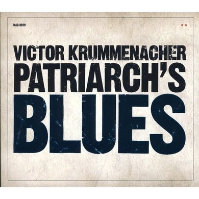 Victor Krummenacher PATRIARCH'S BLUES CD