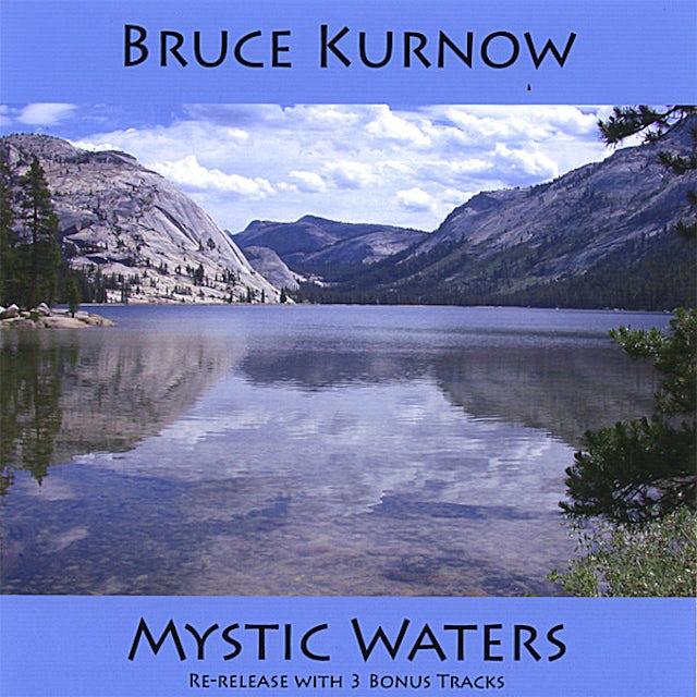 Bruce Kurnow MYSTIC WATERS CD
