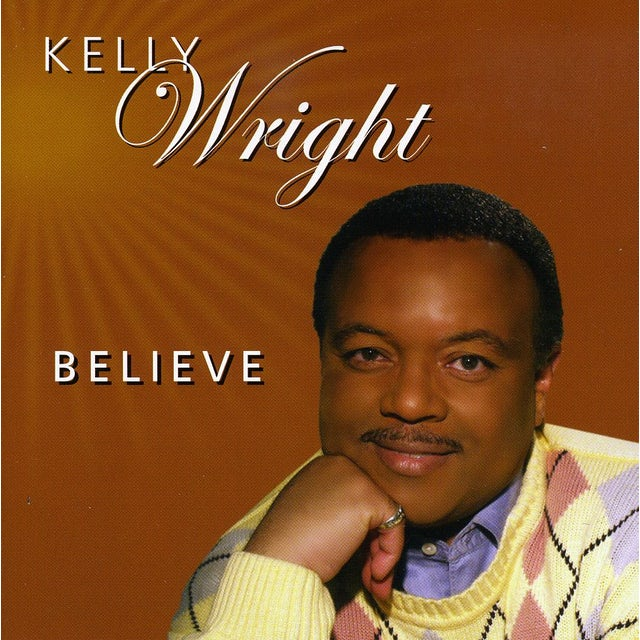 Kelly Wright BELIEVE CD