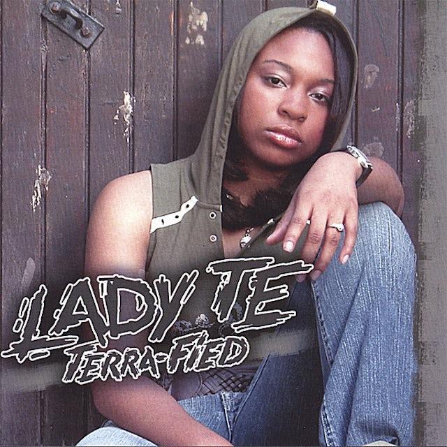 Lady Te TERRA-FIED CD