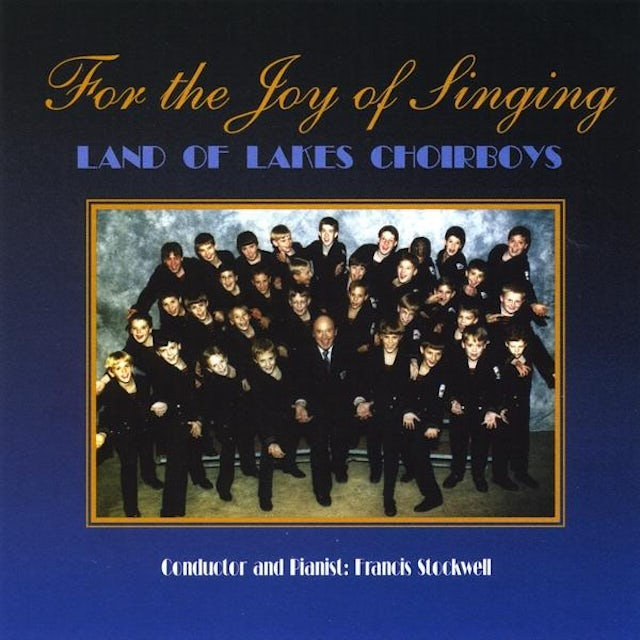 Land of Lakes Choirboys FOR THE JOY OF SINGING CD