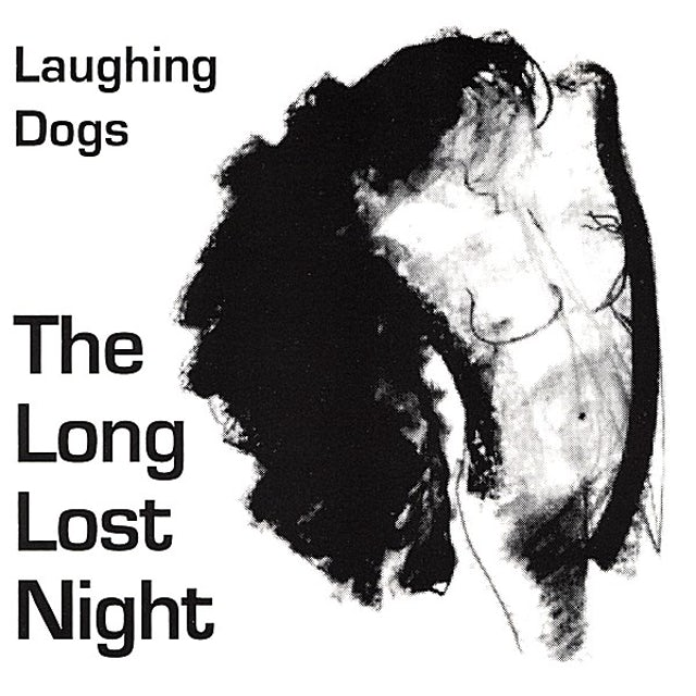 Laughing Dogs LONG LOST NIGHT CD
