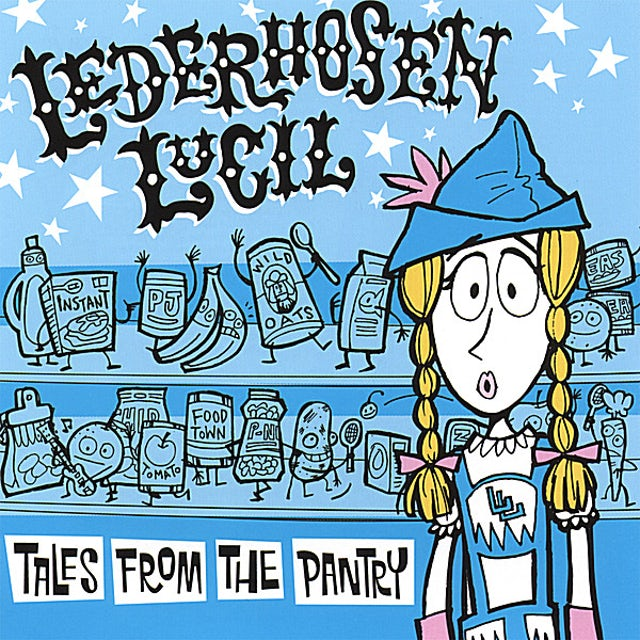 Lederhosen Lucil TALES FROM THE PANTRY CD