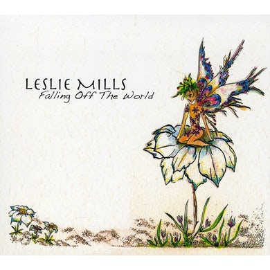 Leslie Mills FALLING OFF THE WORLD CD