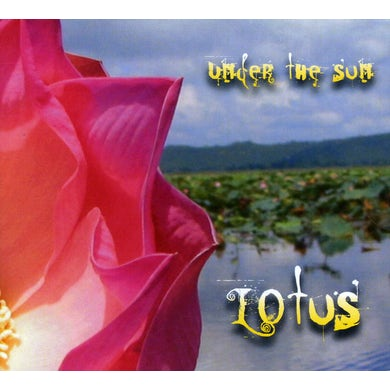 Lotus UNDER THE SUN CD