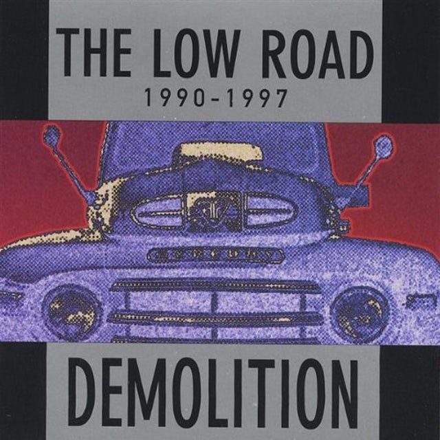 Low Road DEMOLITION1990-1997 CD