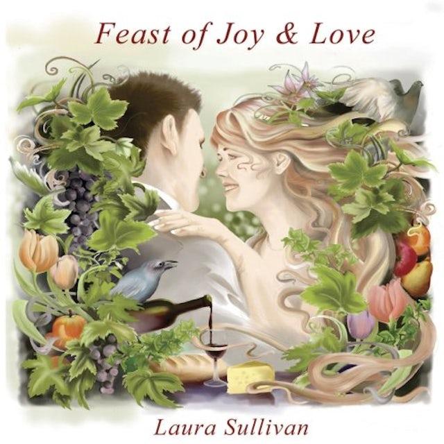 Laura Sullivan FEAST OF JOY & LOVE CD