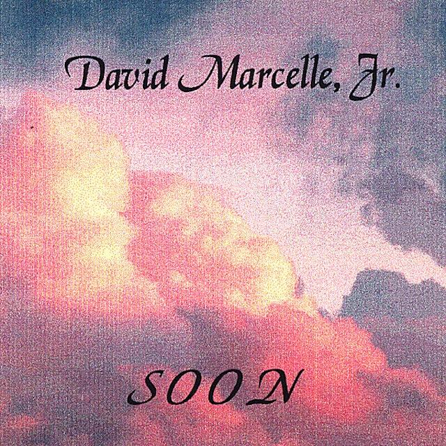 David Marcelle SOON CD