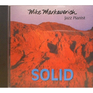 Mike Markaverich SOLID CD