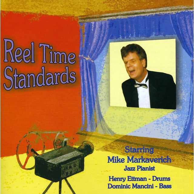 Mike Markaverich REEL TIME STANDARDS CD