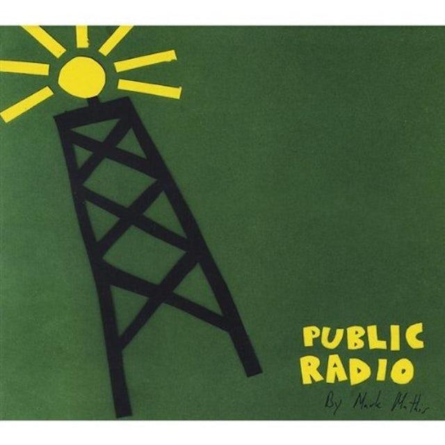 Mark Mathis PUBLIC RADIO CD