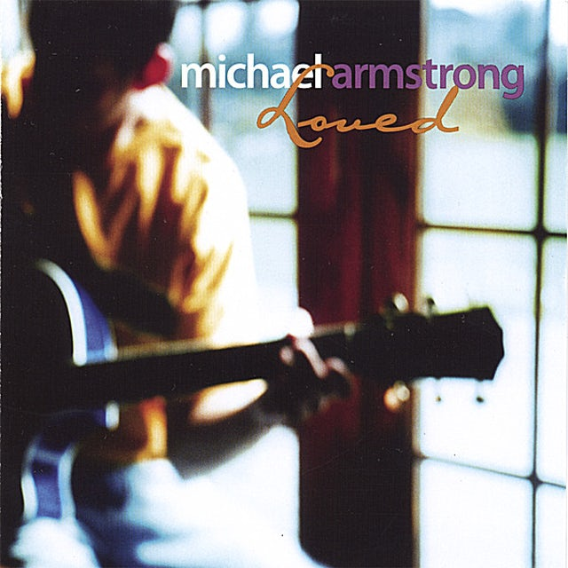 Michael Armstrong LOVED CD