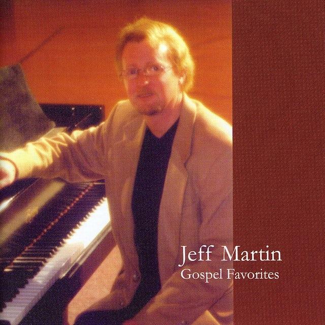 Jeff Martin GOSPEL FAVORITES CD