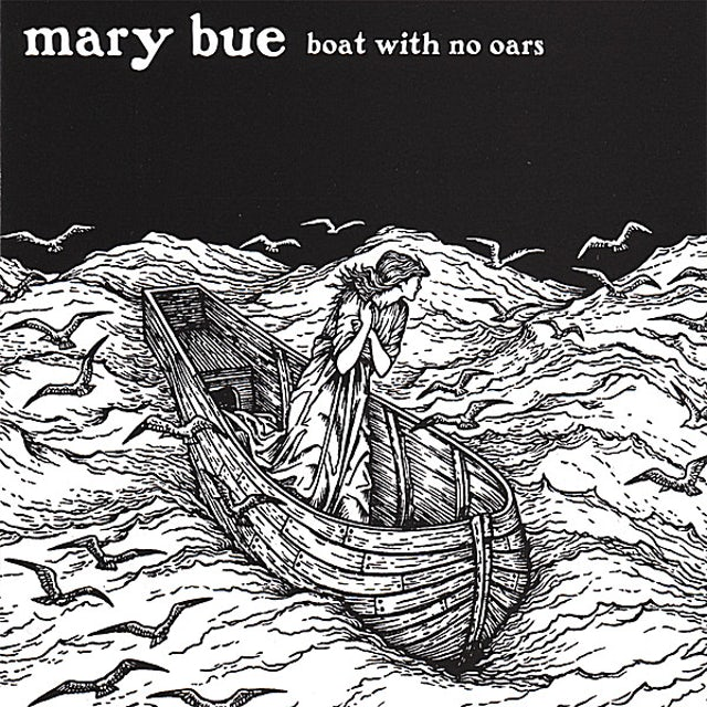 Mary Bue BOAT WITH NO OARS CD