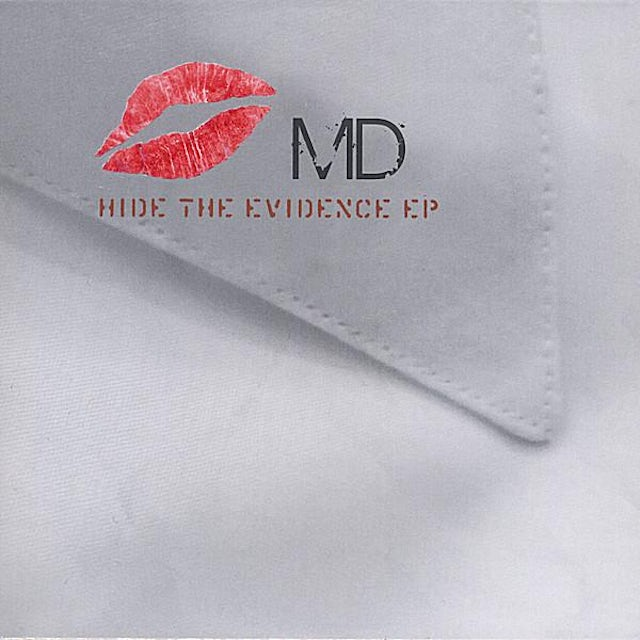 Md HIDE THE EVIDENCE EP CD