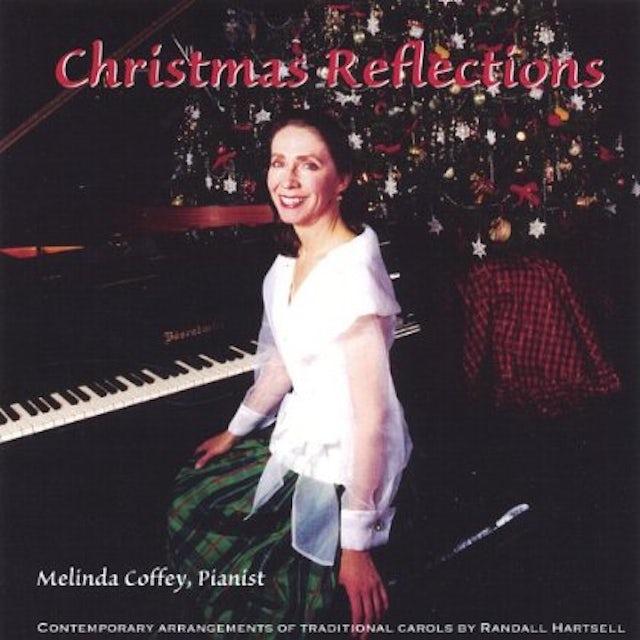 Melinda Coffey CHRISTMAS REFLECTIONS CD