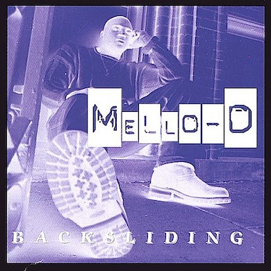 Mello-D & the Rados BACKSLIDING CD