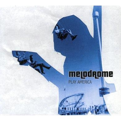 Melodrome PLAY AMERICA CD