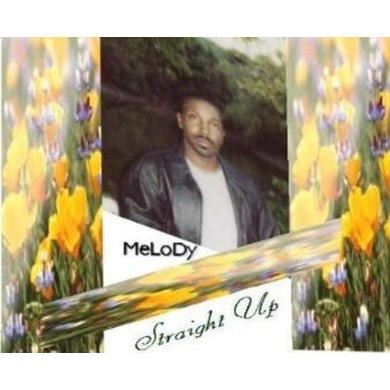 Melody STRAIGHT UP CD