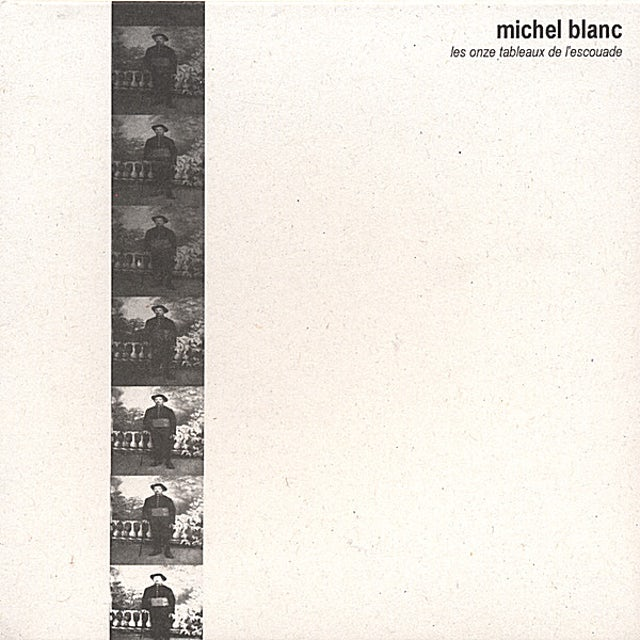 Michel Blanc LES ONZE TABLEAUX DE L'ESCOUADE CD