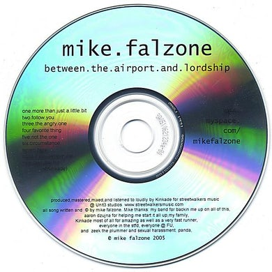 Mike Falzone BETWEEN THE AIRPORT & LORDSHIP CD