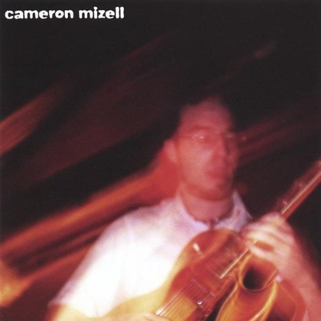 Cameron Mizell CD