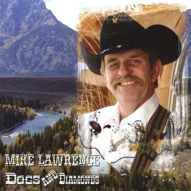 Mike Lawrence DOGS & DIAMONDS CD