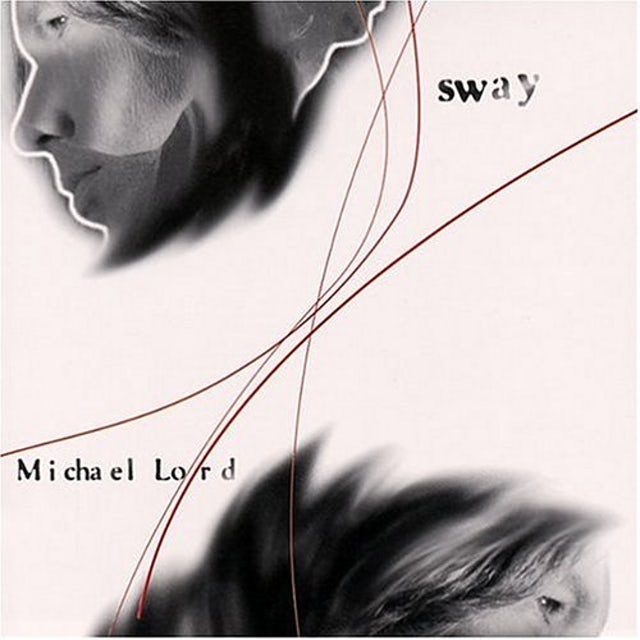Michael Lord SWAY CD