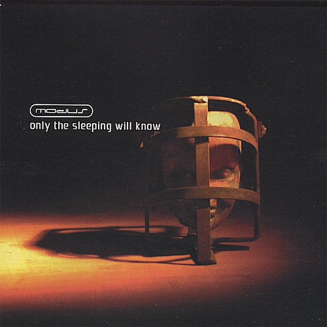 Modus ONLY THE SLEEPING WILL KNOW CD