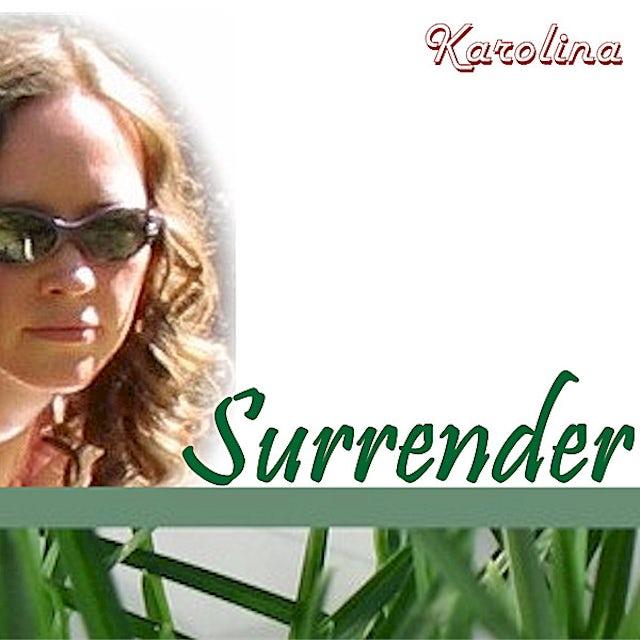 Karolina SURRENDER CD