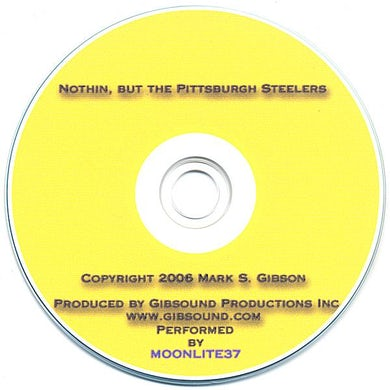 Moonlite37 NOTHIN BUT THE PITTSBURGH STEELERS CD