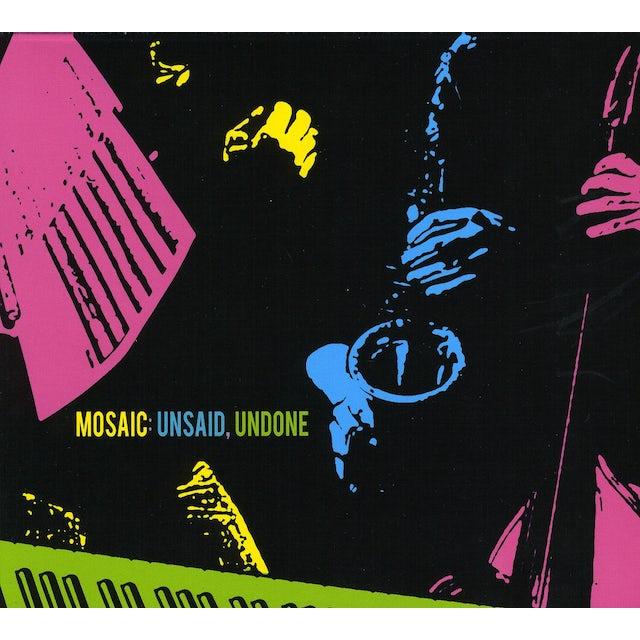 Mosaic UNSAID UNDONE CD