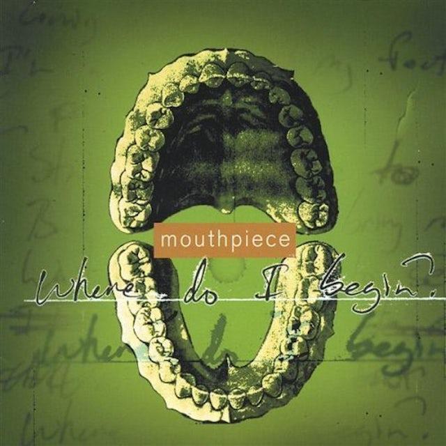 Mouthpiece WHERE DO I BEGIN CD