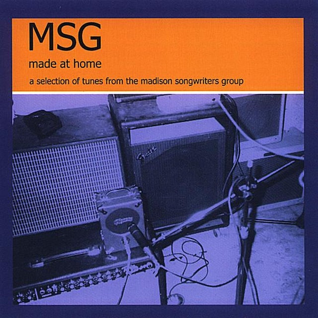 MSG MADISON SONGWRITERS GROUP: MADE AT HOME CD