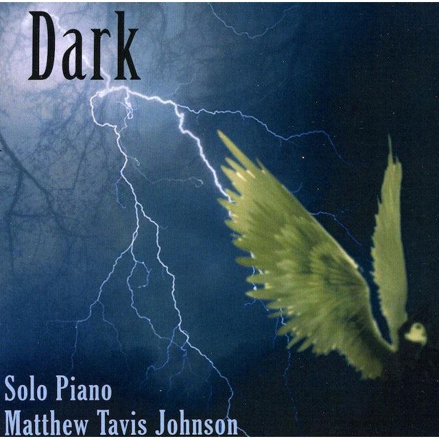 Matthew Tavis Johnson DARK CD