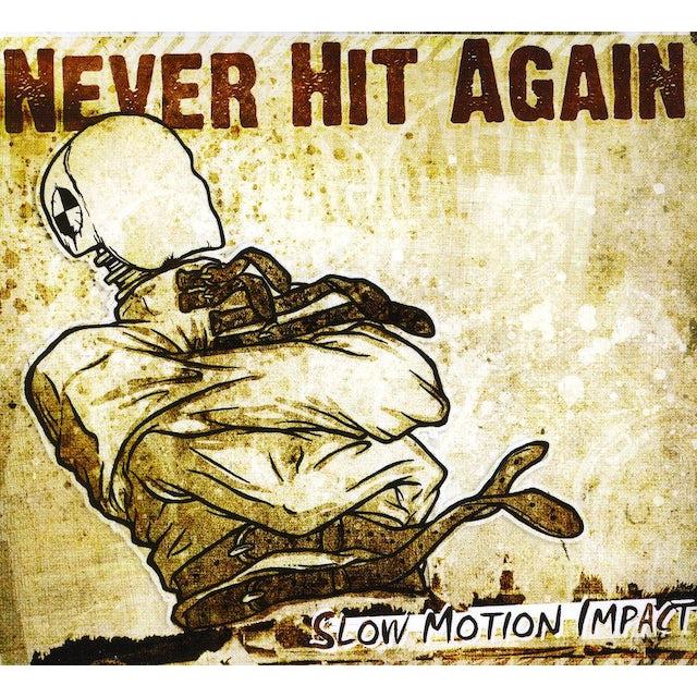 Never Hit Again