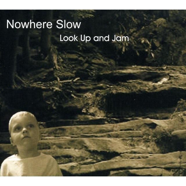 Nowhere Slow