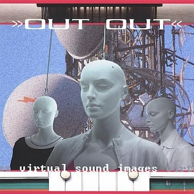 Out Out VIRTUAL SOUND IMAGES CD